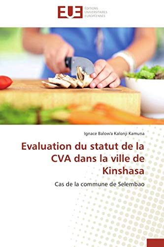 Evaluation Du Statut de La Cva Dans: Ignace Balow a