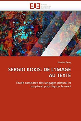 Sergio Kokis: de L Image Au Texte: Bony-N