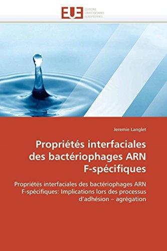 9786131517389: Propri�t�s interfaciales des bact�riophages ARN F-sp�cifiques: Propri�t�s interfaciales des bact�riophages ARN F-sp�cifiques: Implications lors des processus d'adh�sion - agr�gation