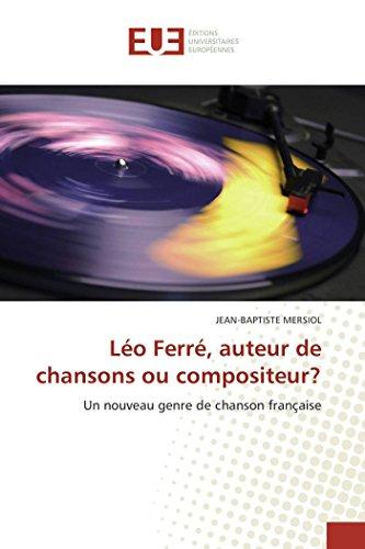 9786131518508: Léo ferré, auteur de chansons ou compositeur?
