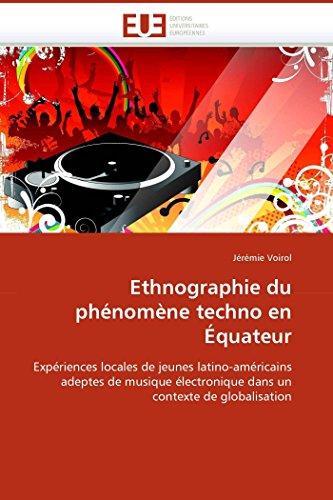 Ethnographie Du Phenomene Techno En Equateur (Paperback): Voirol-J