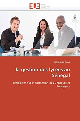 La Gestion Des Lycees Au Senegal: IBRAHIMA DIOP