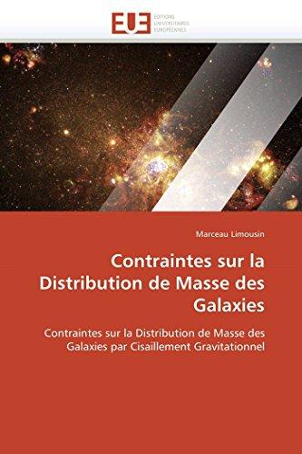 Contraintes Sur La Distribution de Masse Des Galaxies (Paperback): Limousin-M