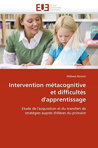 Intervention métacognitive et difficultés d''apprentissage: Bosson, Mélanie