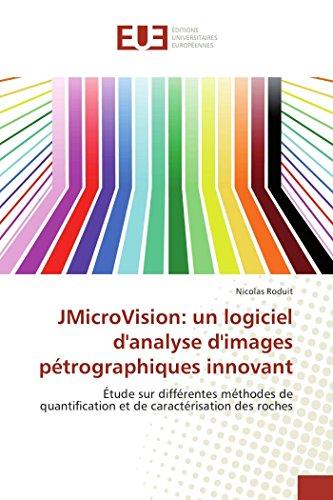9786131520990: Jmicrovision: un logiciel d'analyse d'images pétrographiques innovant (OMN.UNIV.EUROP.)