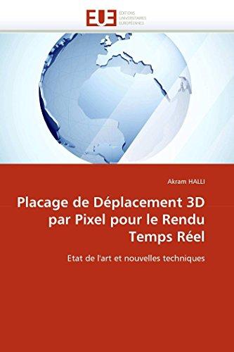 Placage de Deplacement 3D Par Pixel Pour Le Rendu Temps Reel (Paperback): Akram HALLI