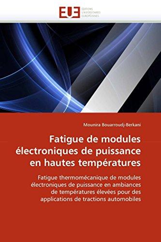 Fatigue de Modules Électroniques de Puissance En Hautes Températures - Bouarroudjberkani-M