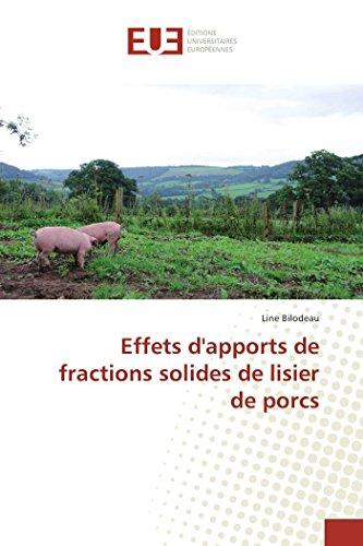 9786131522208: Effets d'apports de fractions solides de lisier de porcs