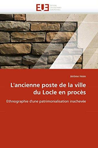 LAncienne Poste de La Ville Du Locle En Proces: Jà rà me Heim