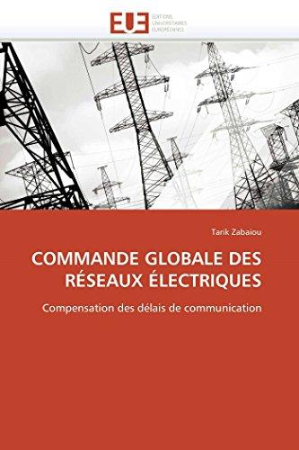 Commande Globale Des Reseaux Electriques: Tarik Zabaiou