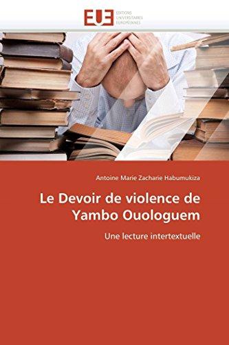 Le Devoir de Violence de Yambo Ouologuem: Habumukiza-A M Z