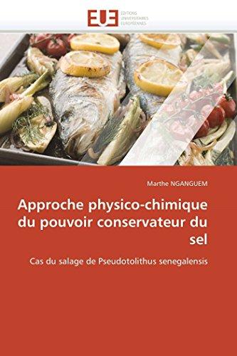 Approche Physico-Chimique Du Pouvoir Conservateur Du Sel: Marthe NGANGUEM