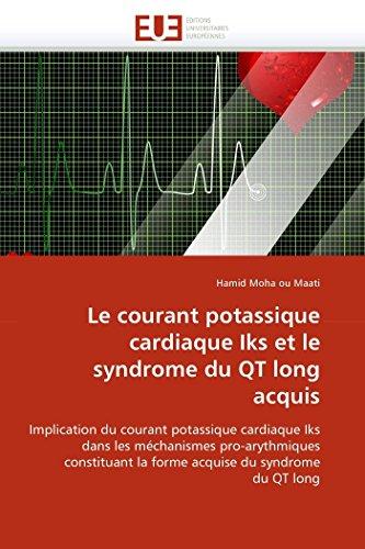 9786131523151: Le courant potassique cardiaque Iks et le syndrome du QT long acquis