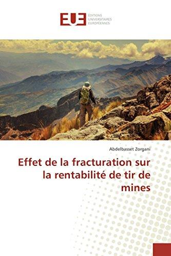 Effet de la fracturation sur la rentabilité de tir de mines (Omn.Univ.Europ.) (French ...