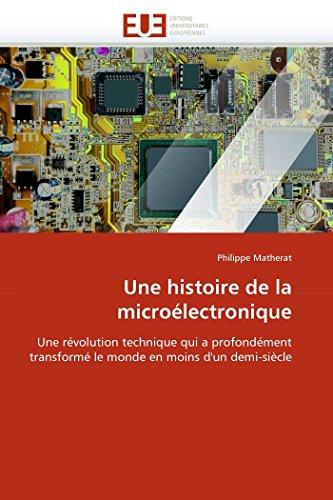 Une Histoire de La Microelectronique (Paperback): Matherat-P