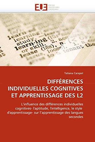 Differences Individuelles Cognitives Et Apprentissage Des L2: Tatiana Carapet