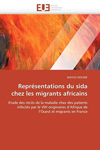 Representations Du Sida Chez Les Migrants Africains: MAYLIS DOUINE