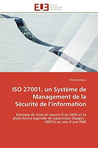 ISO 27001, Un Systeme de Management de La Securite de L Information (Paperback): Boileau-T