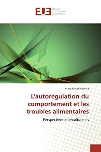 9786131526268: L'autorégulation du comportement et les troubles alimentaires: Perspectives interculturelles (French Edition)
