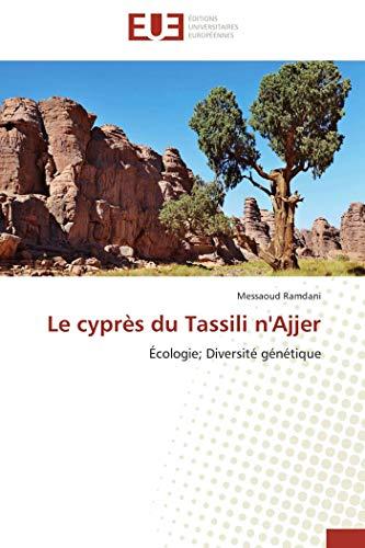 Le Cypres Du Tassili N Ajjer: Messaoud Ramdani