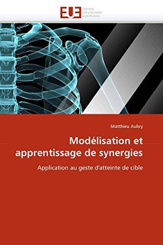 Modelisation Et Apprentissage de Synergies: Matthieu Aubry