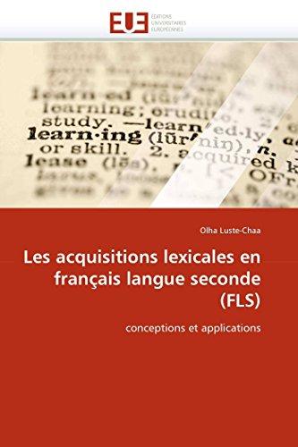 9786131527258: Les acquisitions lexicales en français langue seconde (FLS): conceptions et applications