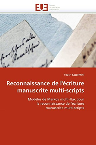 Reconnaissance de LEcriture Manuscrite Multi-Scripts: Yousri Kessentini