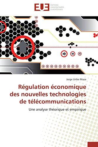 Regulation Economique Des Nouvelles Technologies de Telecommunications: Jorge Uribe Maza
