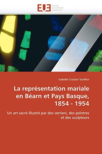 La représentation mariale en Béarn et Pays: Isabelle Croizier Varillon