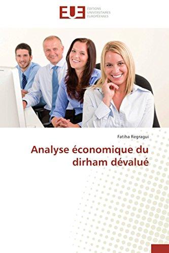 9786131531118: Analyse économique du dirham dévalué
