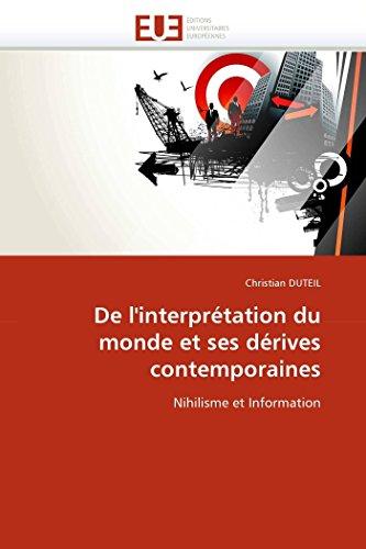 de LInterpretation Du Monde Et Ses Derives Contemporaines: Christian DUTEIL