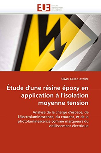 Etude D Une Resine Epoxy En Application A L Isolation Moyenne Tension (Paperback): Olivier ...