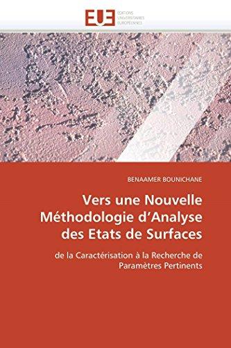 Vers Une Nouvelle Methodologie DAnalyse Des Etats de Surfaces: BENAAMER BOUNICHANE