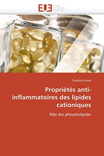9786131535215: Propriétés anti-inflammatoires des lipides cationiques: Rôle des phospholipides