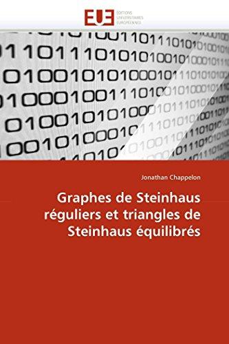 9786131535352: Graphes de Steinhaus réguliers et triangles de Steinhaus équilibrés (Omn.Univ.Europ.) (French Edition)