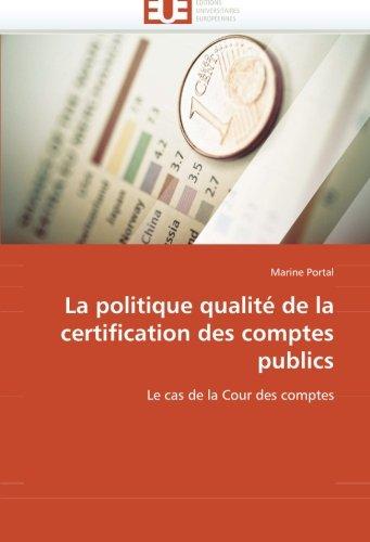 9786131535369: La politique qualité de la certification des comptes publics: Le cas de la Cour des comptes
