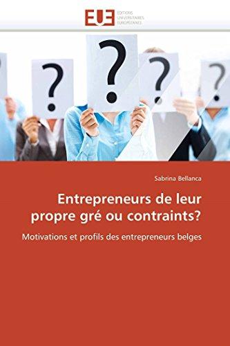 Entrepreneurs de Leur Propre GRE Ou Contraints?: Sabrina Bellanca