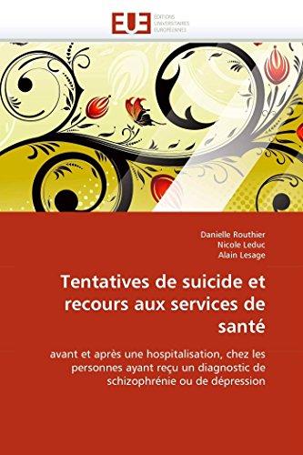 Tentatives de suicide et recours aux services de santé: Danielle Routhier