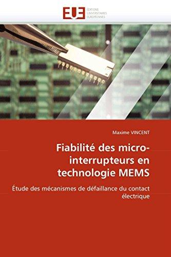 9786131537653: Fiabilité des micro-interrupteurs en technologie MEMS: Étude des mécanismes de défaillance du contact électrique
