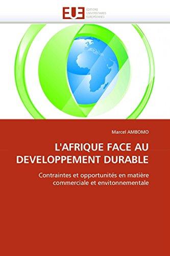 9786131537820: L'AFRIQUE FACE AU DEVELOPPEMENT DURABLE: Contraintes et opportunit�s en mati�re commerciale et envitonnementale
