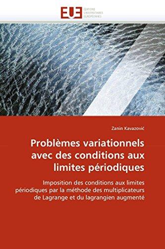 9786131538155: Problèmes variationnels avec des conditions aux limites périodiques: Imposition des conditions aux limites périodiques par la méthode des ... augmenté (Omn.Univ.Europ.) (French Edition)