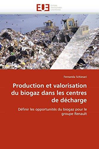 Production Et Valorisation Du Biogaz Dans Les Centres de Decharge: Fernanda Schiesari