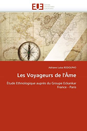 Les Voyageurs de L A[me (Paperback): Rodolpho-A