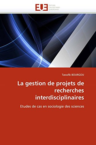 La Gestion de Projets de Recherches Interdisciplinaires: Taoufik BOURGOU