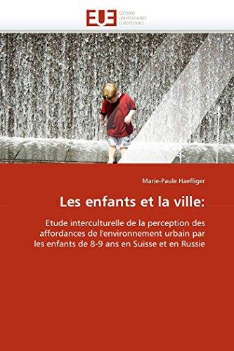 Les Enfants Et La Ville: Marie-Paule Haefliger
