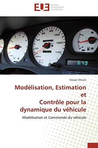 Modélisation, Estimation et Contrôle pour la dynamique du véhicule: Modé...