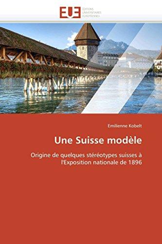 Une Suisse Modele: Emilienne Kobelt