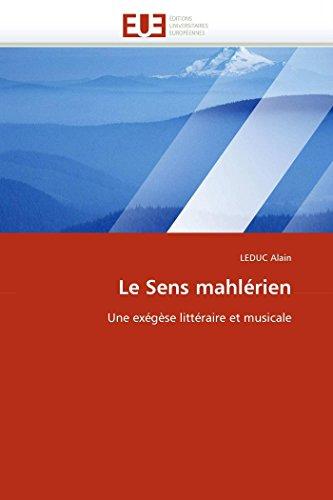 9786131540394: Le Sens mahl�rien: Une ex�g�se litt�raire et musicale