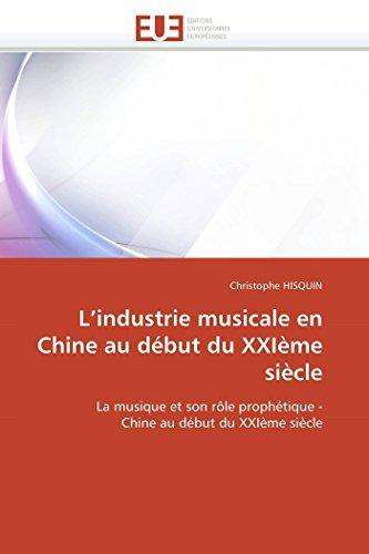 LIndustrie Musicale En Chine Au Debut Du Xxieme Siecle: Christophe HISQUIN