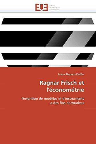 9786131541124: Ragnar frisch et l'économétrie